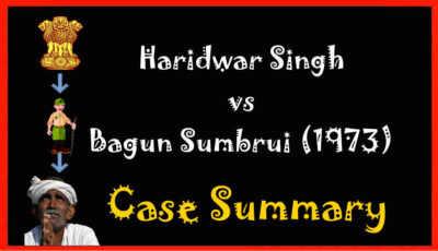 haridwar singh vs bagum sambrui case summary